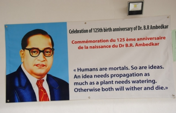 Celebration of the 125 th Birth Anniversary of Dr. B.R. Ambedkar-14 April 2016