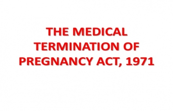 Amendments to the MTP Act, 1971- A breakthrough for women's rights